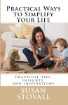 PRACTICAL WAYS TO SIMPLIFY YOUR LIFE by Susan Stovall paperback edition