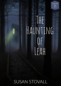 Book Cover for The Haunting of Leah Aug 2017 Adobe Spark